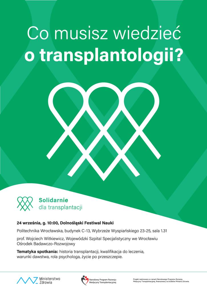 przeszczep spotkanie edukacyjne 2019_09_24 solidarnie dla transplantacji Wrocław politechnika wrocławska zaprasza na wykład o leczeniu przeszczepami