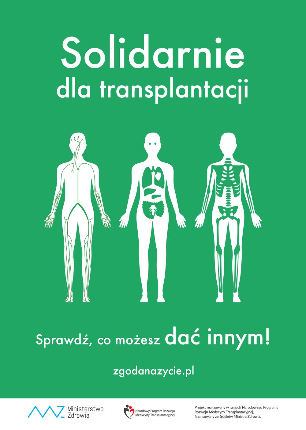 plakat kampanii Solidarnie dla transplantacji; przeszczep; sprawdź co możesz dać innym