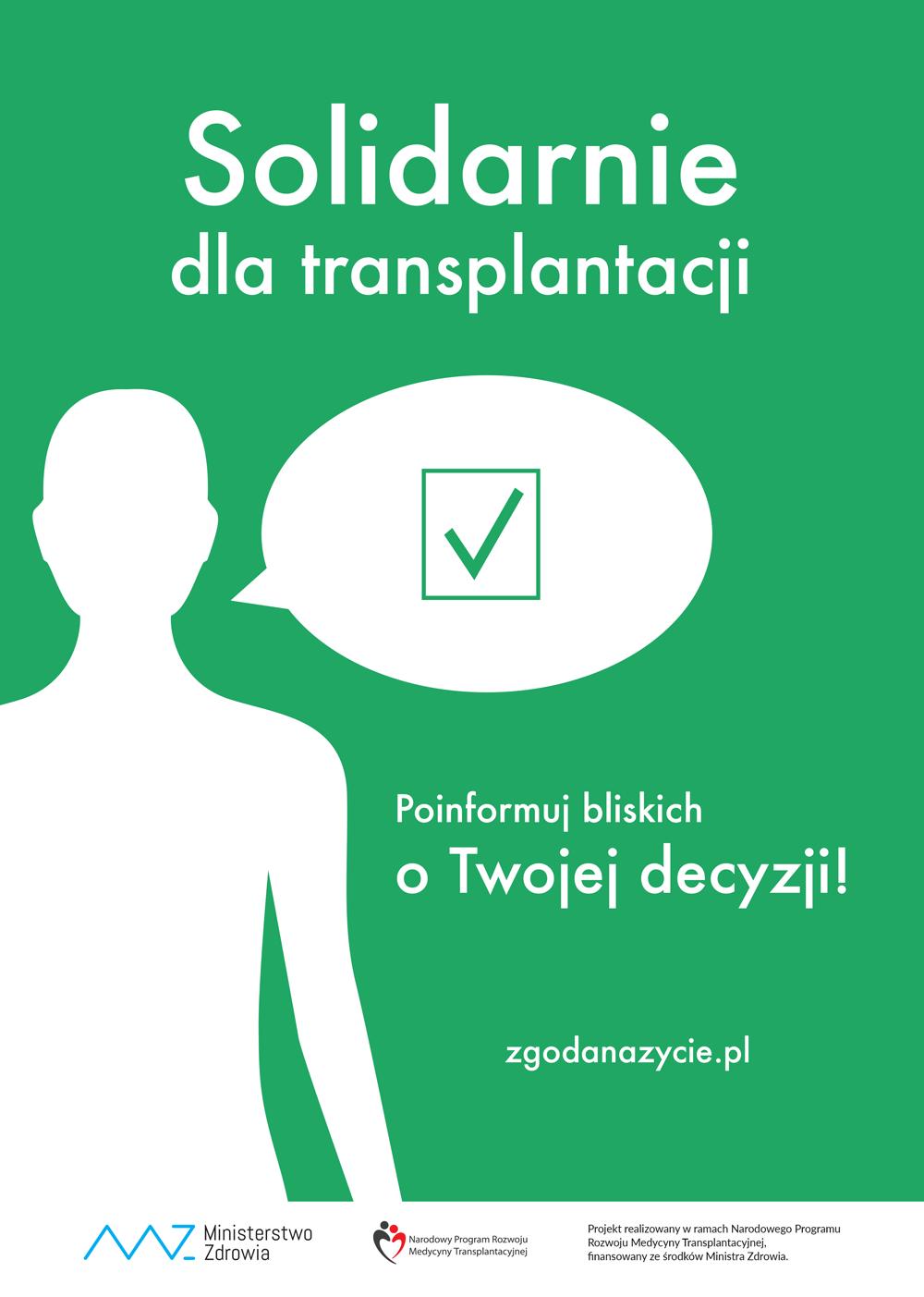 plakat kampanii Solidarnie dla transplantacji; przeszczep; poinformuj bliskich o Twojej decyzji